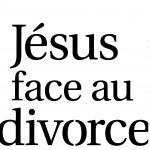 livre Jésus face au divorce